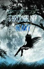 Through My Heart : A Collection Of Poems  by darkashes_