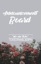 Announcement Board by TOXICFAMILIESPH