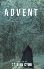 Advent (Excerpt) by CatKydd