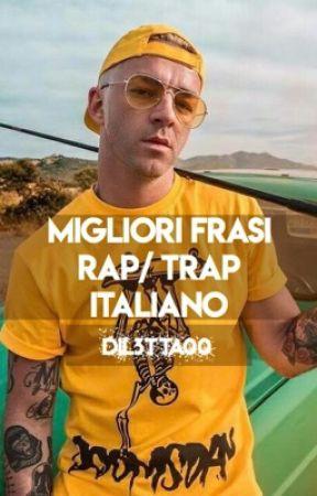 Migliori Frasi Rap Trap Italiano Da Dove Provieni Tedua