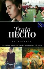 Trato Hecho  by Vicvv30