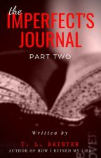 The Imperfect's Journal: 2 by TLBainter