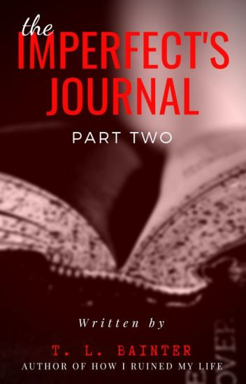 The Imperfect's Journal: 2