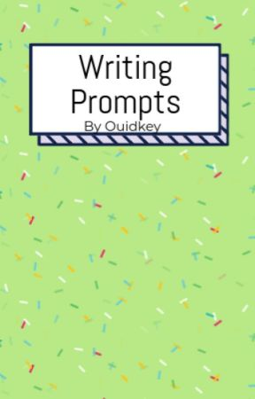 Writing Prompts by Ouidkey