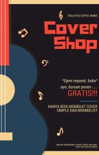 Cover Shop [Pindah➡@melody_covershop] by Aulyfa