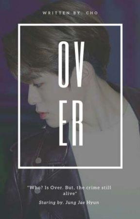 OVER by Chooo_