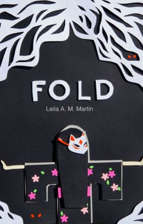 Fold (Preview) by leilaammartin