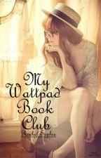 My Wattpad Book Club by musicgirlxo