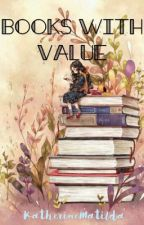 Books with Value by KatherineMatilda