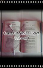 CONCOURT MissOkay Saison 1 [ OUVERT ] by MissOkay_Life