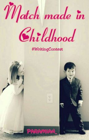 Match made in Childhood #WritingContest  by paramian_