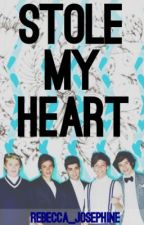 Stole My Heart (One Direction Fan Fiction) by rebecca_josephine