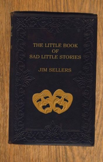 The Little Book of Sad Little Stories