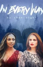 In Every Way ➳ Choni by chonislgbt