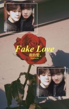 Fake love 假的爱。- jikook by myglossier