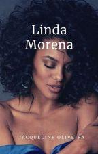 linda Morena  by JacquelineOliveira54