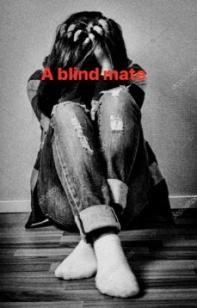 A blind mate by libbyloo399