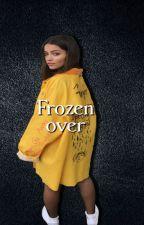 Frozen over | O.D by SleeplessNightsAlone