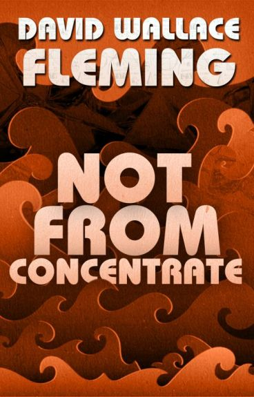 Not from Concentrate - Sample by DavidWFleming