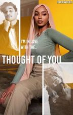 Thought of You | Muslim Love Story by kxnizz