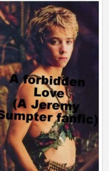 A forbidden Love ( A Jeremy Sumpter fanfic)