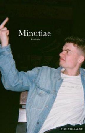 Minutiae// WillNe by high_fukx