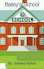 Bailey's School by Bri_Norty