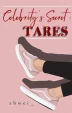 Celebrity's Secret : Tares by zhwei_