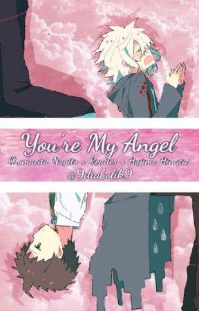 Your my angel (Komaeda Nagito x reader x Hajime Hinata
