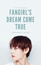 Fangirl's Dream Come True ||Kim Taehyung x Reader|| by taehyungies_jagiya21