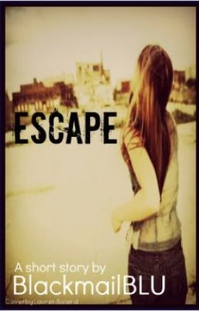 Escape by BlackmailBLU