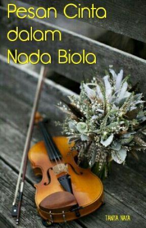 Pesan Cinta dalam Nada Biola by Nayz_123