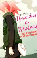 Yesterday is History by PBPink