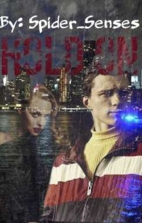 Hold On~ A Peter Parker Fanfiction by Spider_Senses