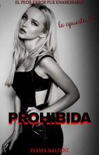 Prohibida [La Apuesta #2] by Dark_witch16
