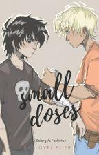 Small Doses by Vannah_N