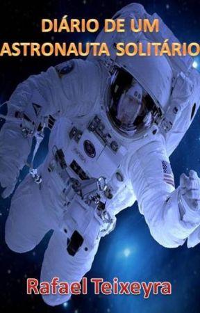 Diário de Um Astronauta Solitário by RafaelTeixeyra