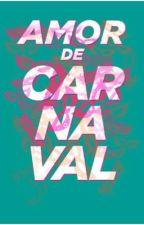 Um amor de carnaval by maglemoos