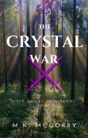 The Crystal War by LadyKnightMeg