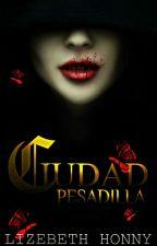 Ciudad pesadilla © by LizebethHonny