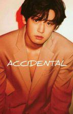 ACCIDENTAL || PCY by yodarealbae