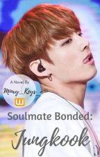 Soulmate Bonded: Jungkook xReader (feat. Namjoon) by minxy_keys