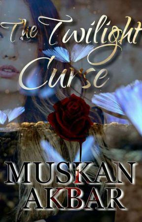 Twilight Curse by Muskan_Akbar