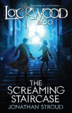The Screaming Staircase (L&Co. // Book 1) by Wicked_Regals