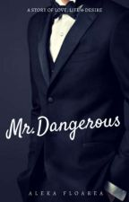 Mr.Dangerous by AlekaFloarea