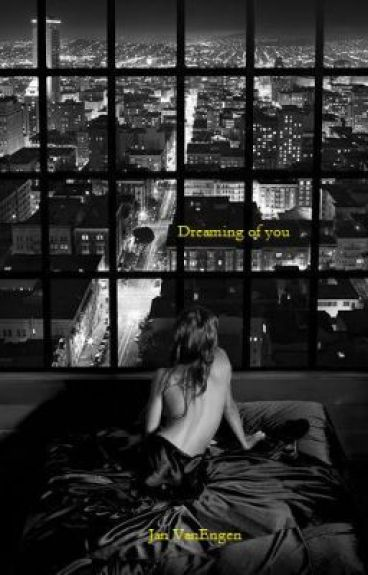 Dreaming of you - Completed