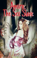 Amara: The Sex Slave by AteGuurl
