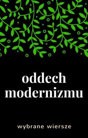 Oddech Modernizmu Koniec Wieku Xix K Przerwa Tetmajer