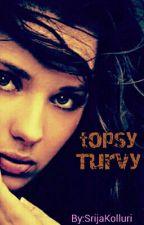 Topsy Turvy by SrijaKolluri