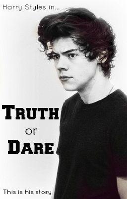 Truth or Dare [Larry Stylinson] - Wattpad